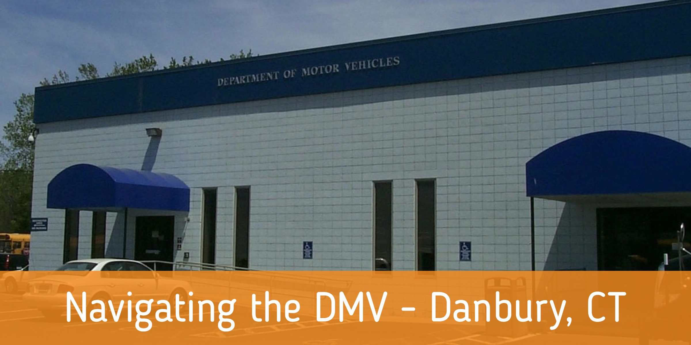 Navigating_the_DMV_-_Danbury_CT.jpg