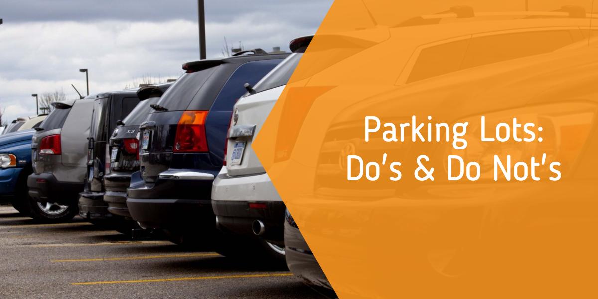 Parking Lots: Do's & Do Not's Header