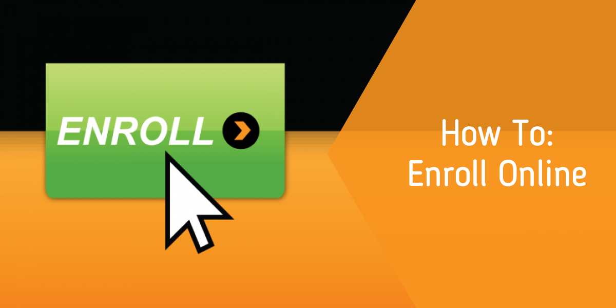 How To: Enroll Online