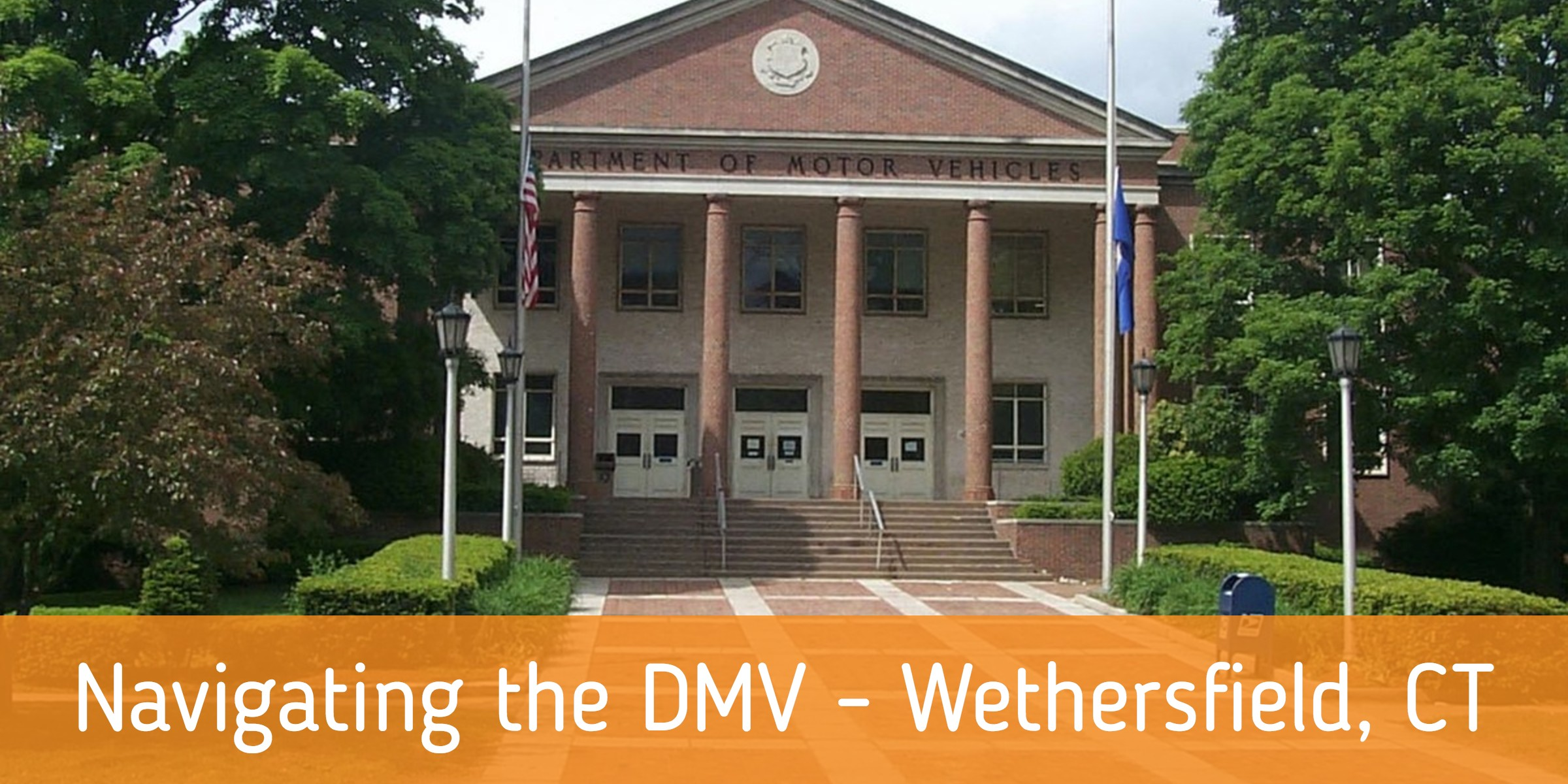 Navigating_the_DMV_-_Wethersfield_CT_copy.jpg
